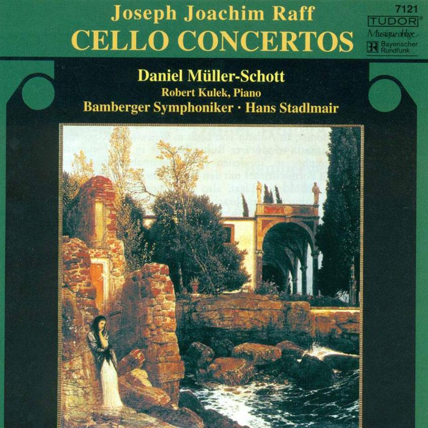 Joseph Joachim Raff - Cello Concertos